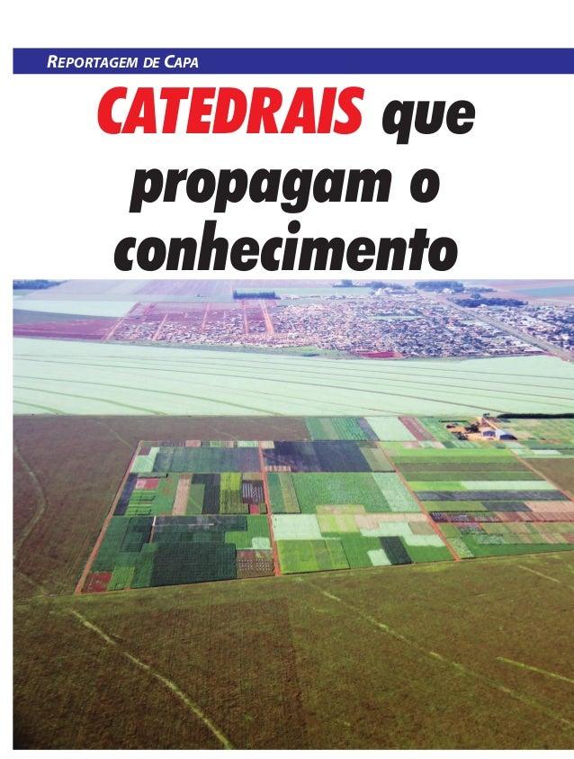 REPORTAGEM DE CAPA  CATEDRAIS que propagam o conhecimento  24 | DEZEMBRO 2013