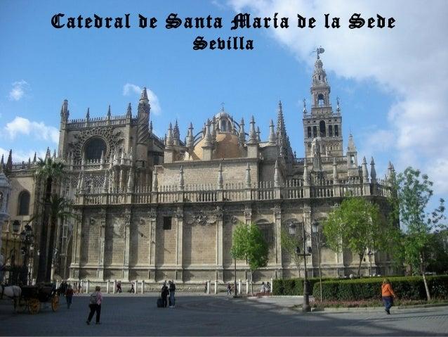 Catedral de Santa María de la Sede Sevilla
