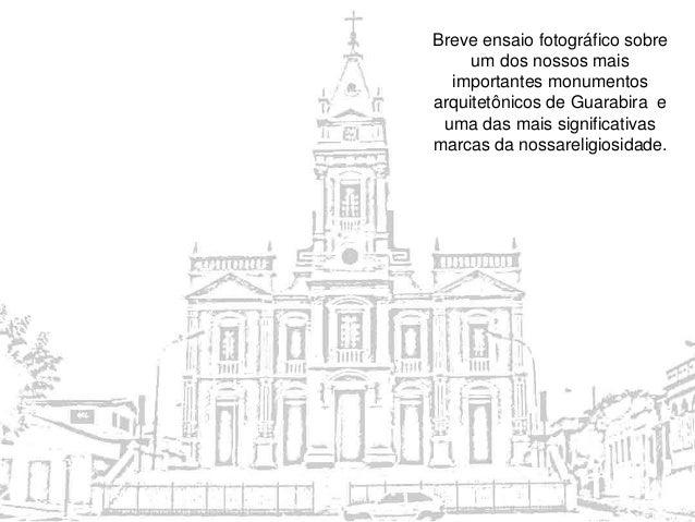 Breve ensaio fotográfico sobre um dos nossos mais importantes monumentos arquitetônicos de Guarabira e uma das mais signif...