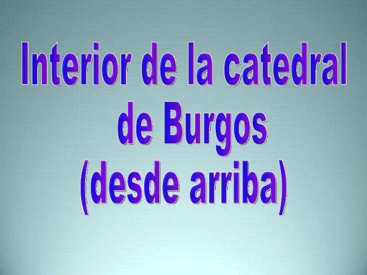Catedral burgos inedito_interior