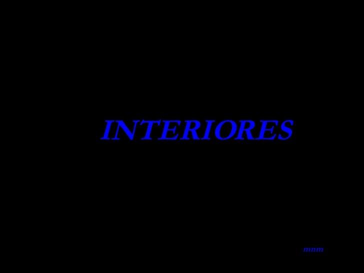 INTERIORES mnm