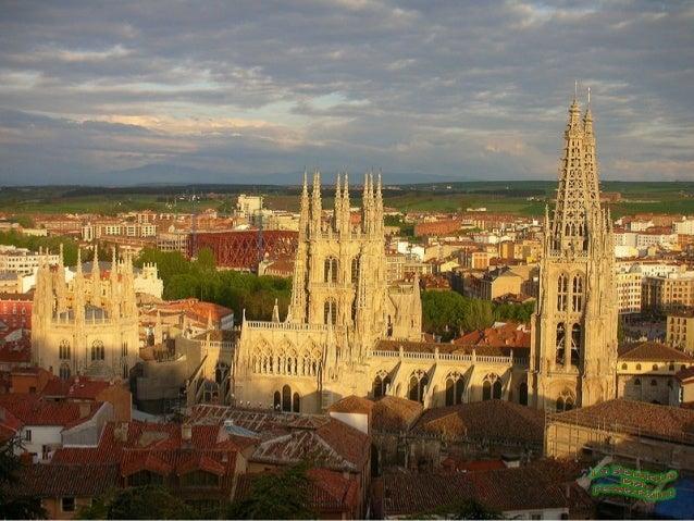 Catedral de BurgosEs uno de los más bellos monumentos del arte góticoy ha merecido el título de Patrimonio de la Humanidad...