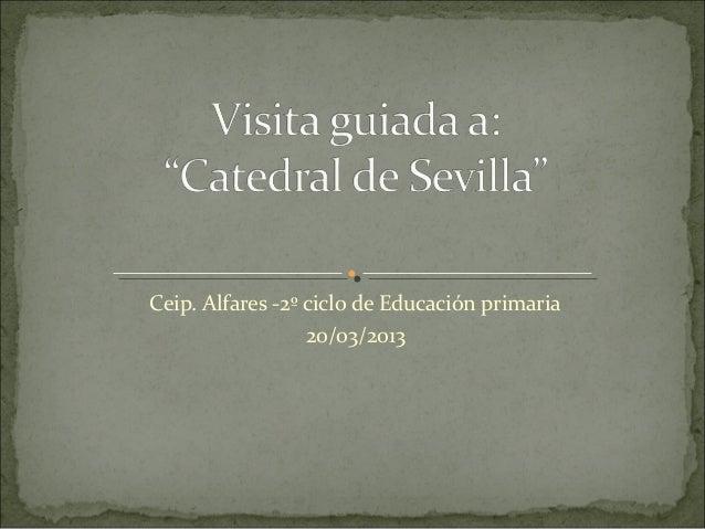 Ceip. Alfares -2º ciclo de Educación primaria                  20/03/2013