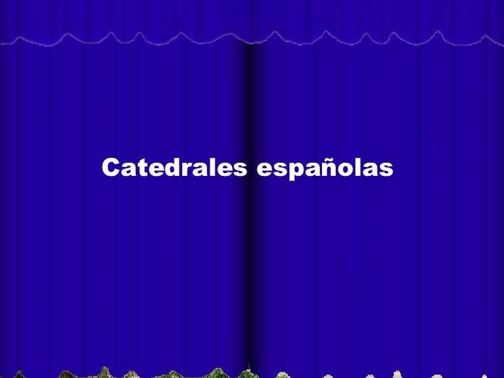 Catedrales españolas