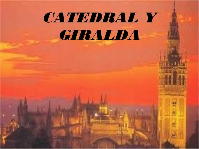 CATEDRAL Y GIRALDA