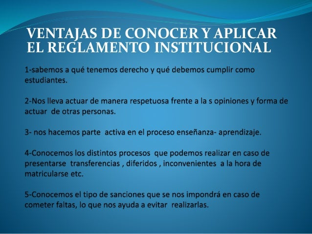 VENTAJAS DE CONOCER Y APLICAR  EL REGLAMENTO INSTITUCIONAL