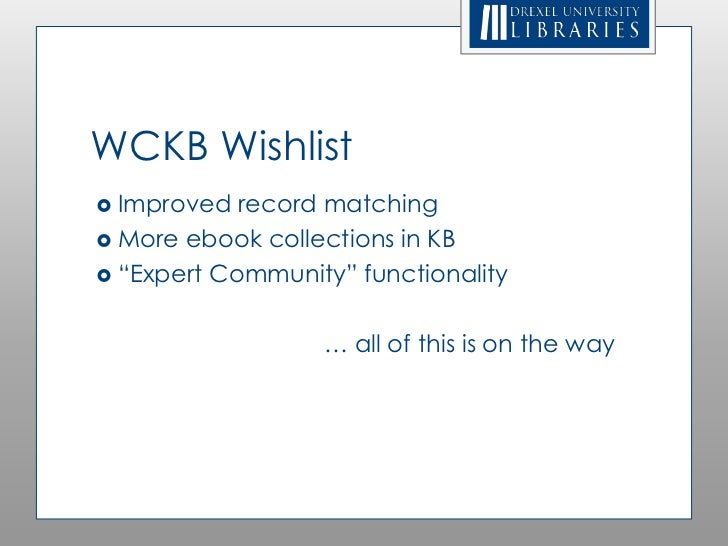 """WCKB Wishlist Improved  record matching More ebook collections in KB """"Expert Community"""" functionality                  ..."""