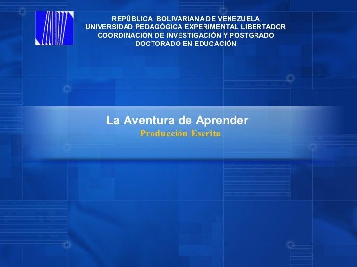 REPÚBLICA BOLIVARIANA DE VENEZUELAUNIVERSIDAD PEDAGÓGICA EXPERIMENTAL LIBERTADOR   COORDINACIÓN DE INVESTIGACIÓN Y POSTGRA...