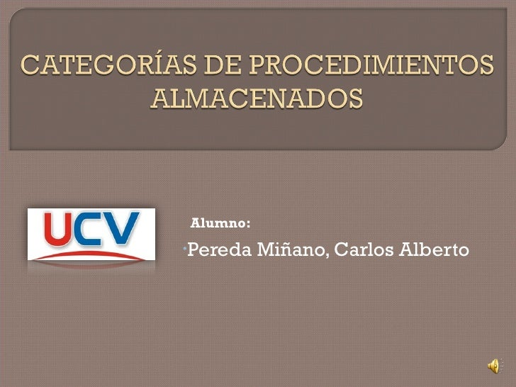 <ul><li>Pereda Miñano, Carlos Alberto </li></ul>Alumno: