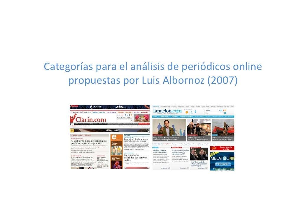 Categorías para el análisis de periódicos online     propuestas por Luis Albornoz (2007)