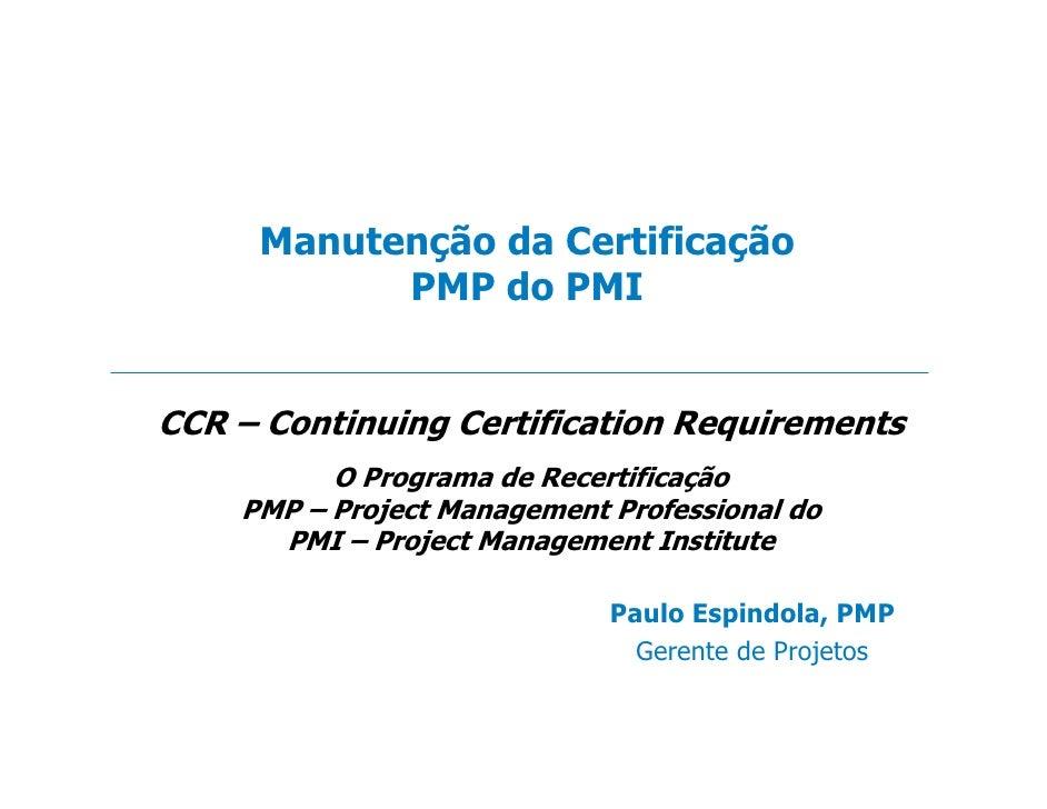 Manutenção da Certificação PMP do PMI                                                       !     quot;     #$       %&   ...