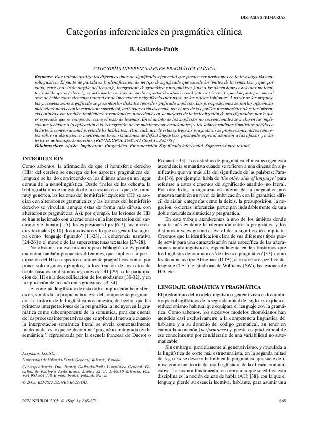 DISFASIAS PRIMARIASREV NEUROL 2005; 41 (Supl 1): S65-S71 S65INTRODUCCIÓNComo sabemos, la afirmación de que el hemisferio d...