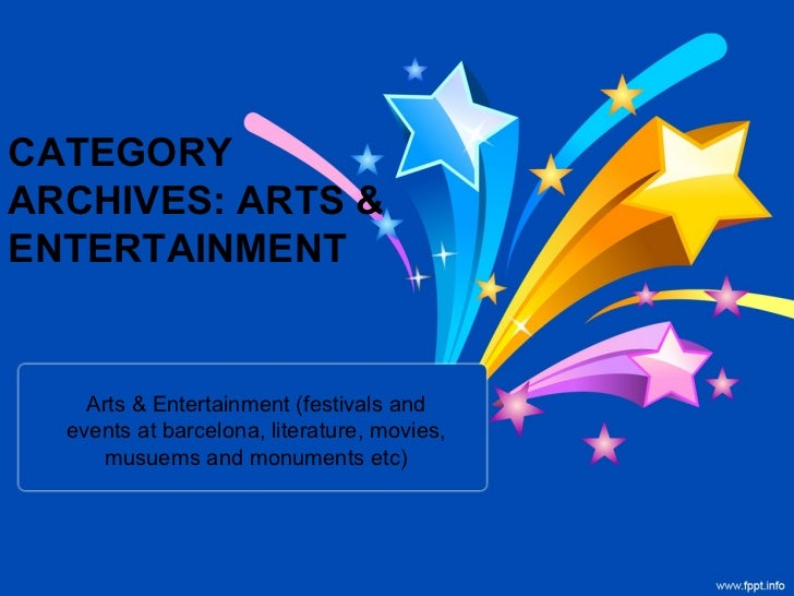 CATEGORYARCHIVES: ARTS &ENTERTAINMENT    Arts & Entertainment (festivals and  events at barcelona, literature, movies,    ...