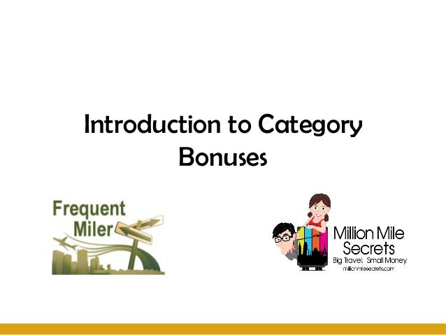 Introduction to Category        Bonuses