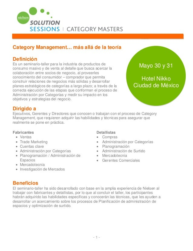 Category Management… más allá de la teoríaDefiniciónEs un seminario-taller para la industria de productos decon...