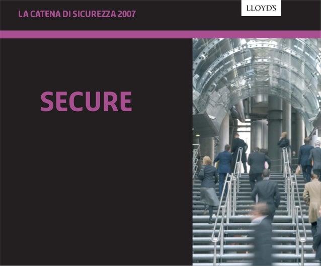 SECURE La catena di sicurezza 2007