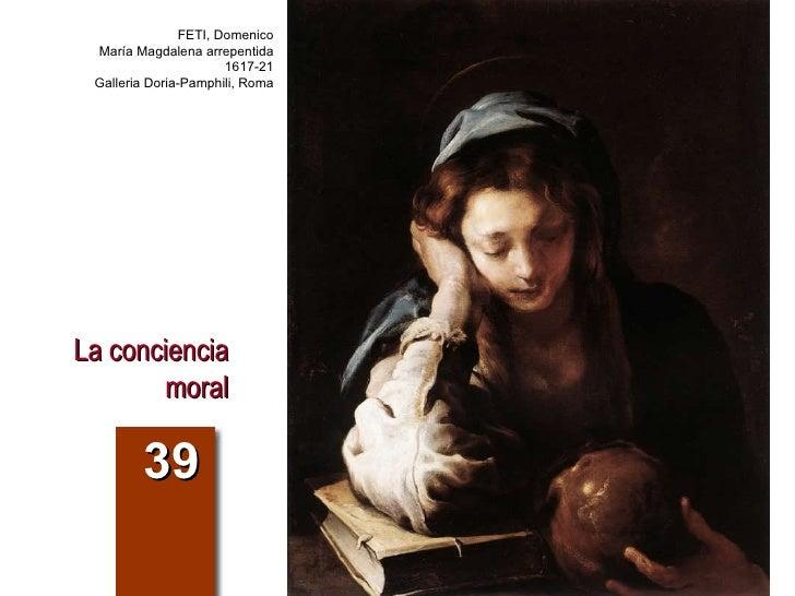 La conciencia moral 39 FETI, Domenico María Magdalena arrepentida 1617-21 Galleria Doria-Pamphili, Roma