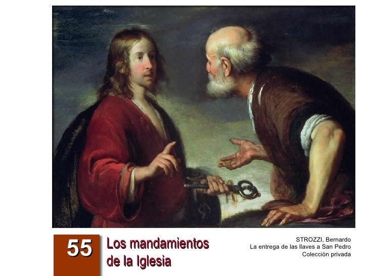 Los mandamientos  de la Iglesia 55 STROZZI, Bernardo La entrega de las llaves a San Pedro Colección privada