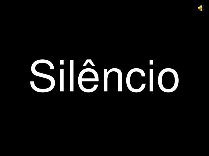 Silêncio<br />