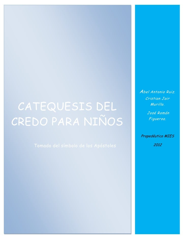 A bel Antonio   Ruiz.                                            Cristian Jair CATEQUESIS DEL                             ...