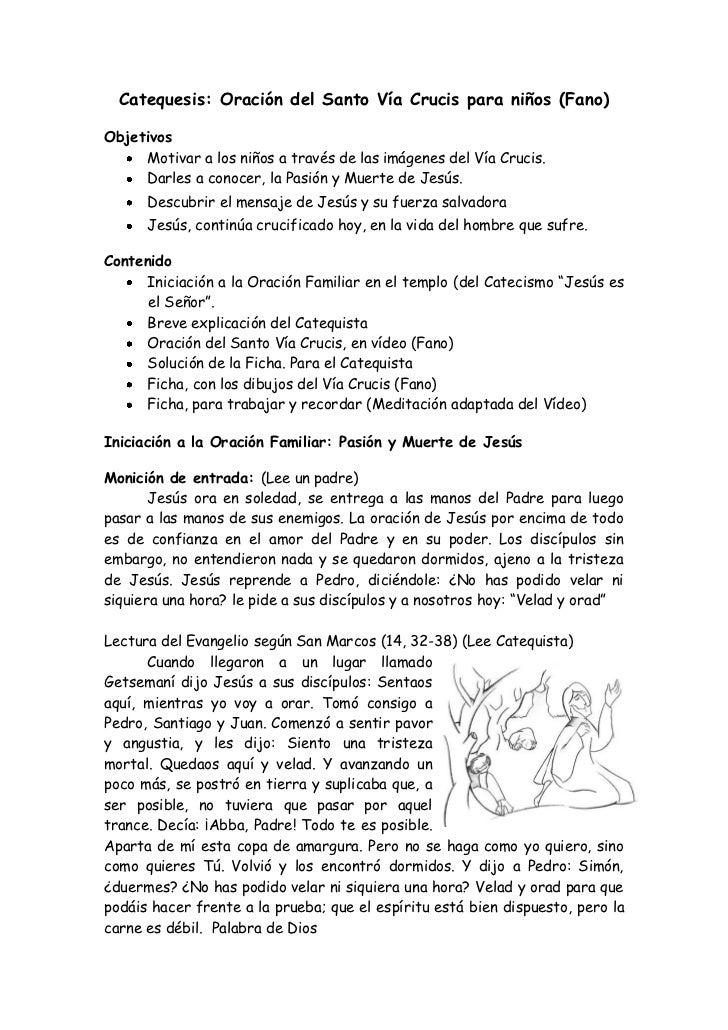Catequesis: Oración del Santo Vía Crucis para niños (Fano)Objetivos     Motivar a los niños a través de las imágenes del V...