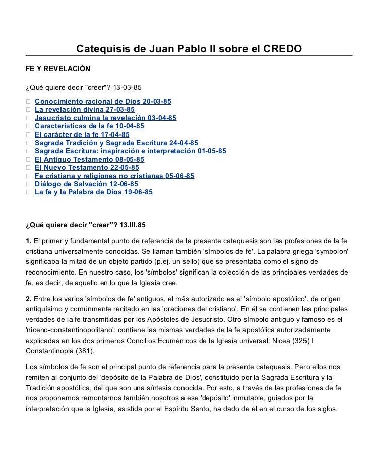 """Catequisis de Juan Pablo II sobre el CREDOFE Y REVELACIÓN¿Qué quiere decir """"creer""""? 13-03-85   Conocimiento racional de D..."""
