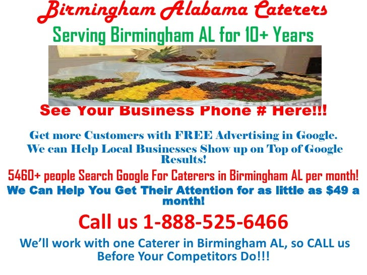 Birmingham Alabama Caterers        Serving Birmingham AL for 10+ Years           You Found This Document on 1st Page of Go...