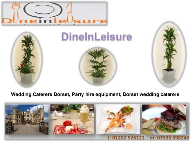 Wedding Caterers Dorset, Party hire equipment, Dorset wedding caterers