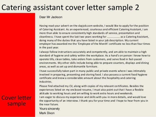 Yours Sincerely Mark Dixon Cover Letter Sample; 3. Catering Assistant ...
