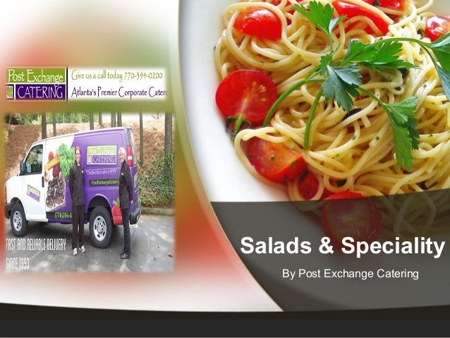 Salads & Speciality By Post Exchange Catering