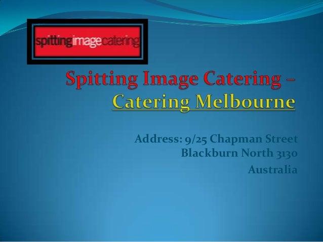 Address: 9/25 Chapman Street        Blackburn North 3130                   Australia