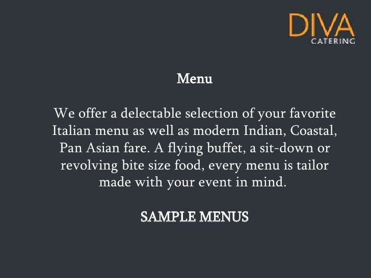 MenuWe offer a delectable selection of your favoriteItalian menu as well as modern Indian, Coastal, Pan Asian fare. A flyi...