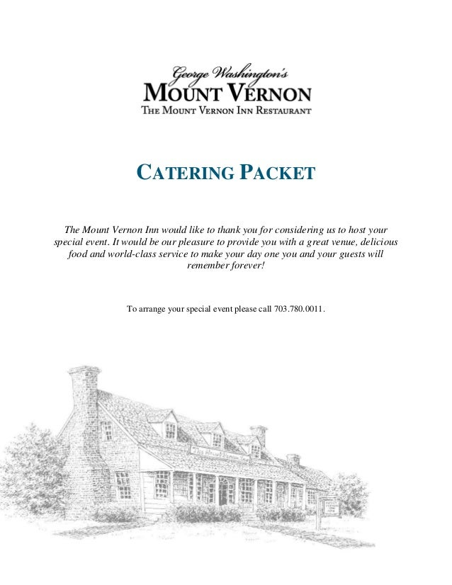 CATERING PACKET The Mount Vernon Inn would like to thank you for considering us to host your special event. It would be ou...