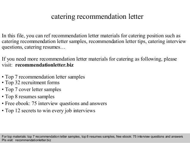Catering recommendation letter 1 638gcb1408935837 interview questions and answers free download pdf and ppt file catering recommendation letter in expocarfo