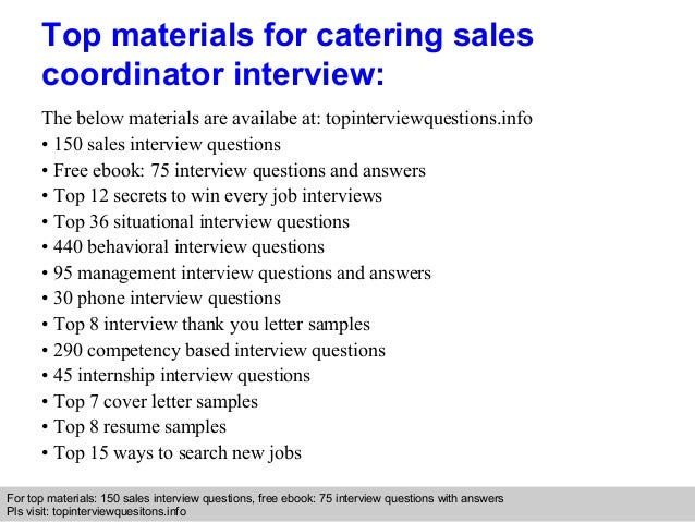 Catering sales coordinator interview questions and answers