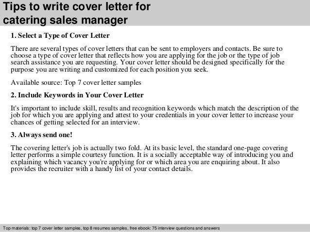 ... 3. Tips To Write Cover Letter For Catering Sales Manager 1. Select ...
