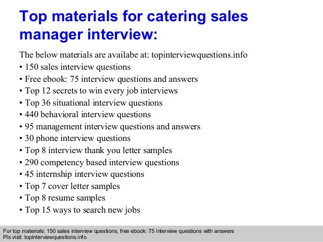 Catering sales manager interview questions and answers