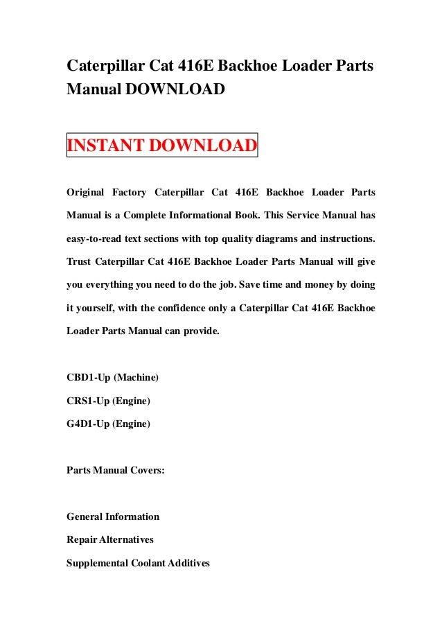 caterpillar cat 416 e backhoe loader parts manual download rh slideshare net Caterpillar Back Hoe Caterpillar Excavator