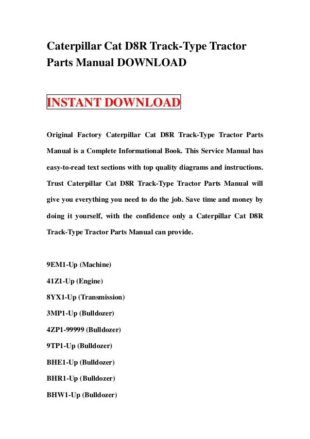 Caterpillar Cat D8R Track-Type TractorParts Manual DOWNLOADINSTANT DOWNLOADOriginal Factory Caterpillar Cat D8R Track-Type...