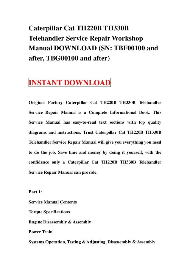 Caterpillar Cat TH220B TH330BTelehandler Service Repair WorkshopManual DOWNLOAD (SN: TBF00100 andafter, TBG00100 and after...