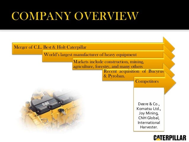 case study caterpillar inc Marketing strategy of caterpillar inc : caterpillar inc (nyse: cat), also known as cat , designs, manufactures, markets and sells machinery and.