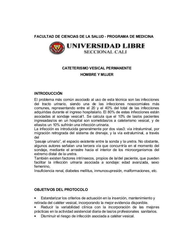 FACULTAD DE CIENCIAS DE LA SALUD - PROGRAMA DE MEDICINACATETERISMO VESICAL PERMANENTEHOMBRE Y MUJERINTRODUCCIÓNEl problema...