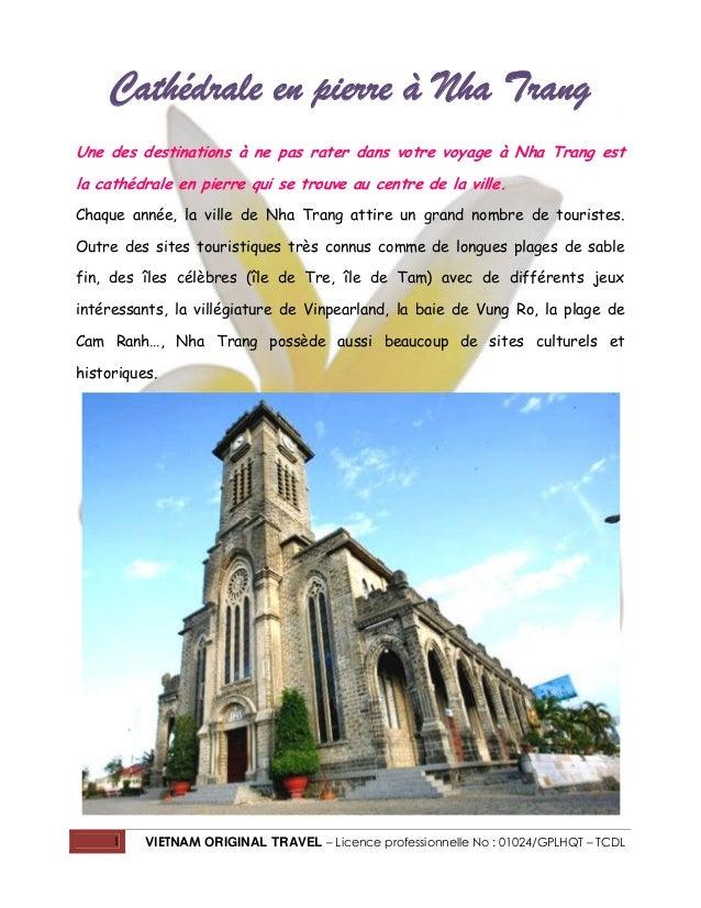 Cathédrale en pierre à Nha Trang Une des destinations à ne pas rater dans votre voyage à Nha Trang est la cathédrale en pi...