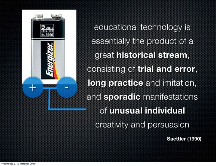 educational technology is                                   essentially the product of a                                  ...