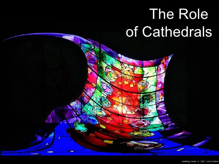 The Role  of Cathedrals
