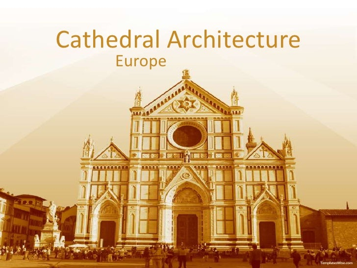 Cathedral Architecture<br />Europe<br />