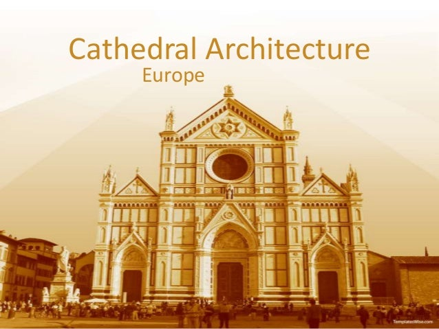 Cathedral ArchitectureEurope