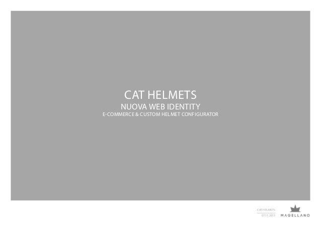 CAT HELMETS  NUOVA WEB IDENTITY  E-COMMERCE & CUSTOM HELMET CONFIGURATOR  CAT HELMETS 07.11.2013