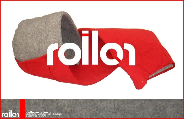 the rollor system • home furnishing is a growing market • few products on the market have the ability to change shape and ...