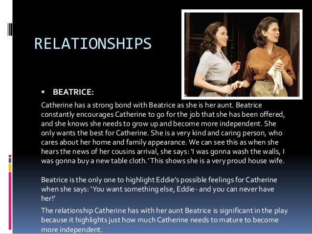 a view from the bridge beatrice and catherine relationship quotes